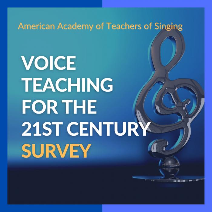 Voice Teacher for the 21st Century Survey announcement